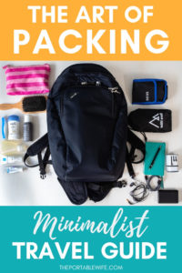 The Art of Packing Light: A Minimalist Travel Guide