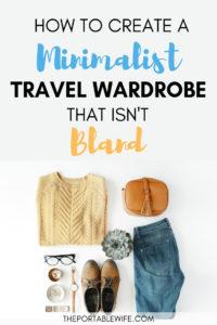 How to Create a Minimalist Travel Wardrobe That Isn't Bland