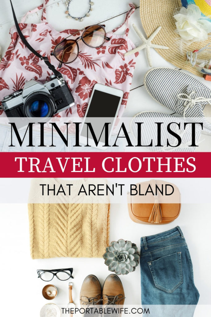 Minimalist travel clothes that aren't bland