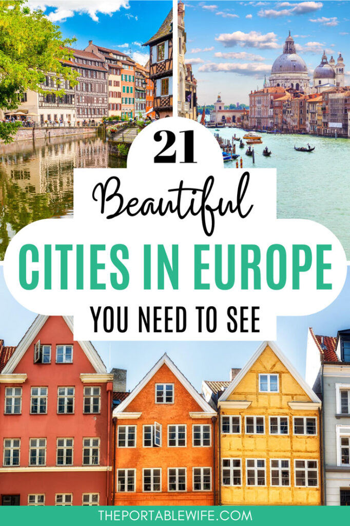 21 Beautiful Cities in Europe You Need to See