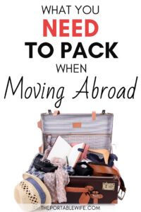 What you need to pack when moving abroad - overflowing vintage suitcase