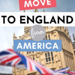 """Stone cathedral with UK flag in foreground, with text overlay - """"how to move to England from America""""."""