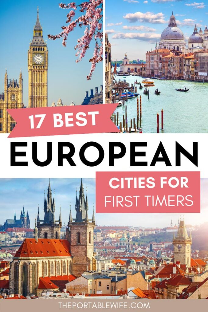 "Collage of Europe architecture with text overlay - ""23 best European cities for first timers""."