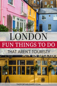 Fun things to do in London that aren't touristy - colorful Notting Hill houses and pub