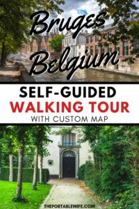 One Day in Bruges Day Trip: Self Guided Walking Tour with Custom Map