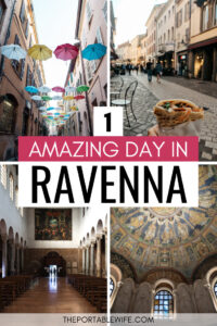 1 Day in Ravenna - collage of umbrella street, sandwich, church hall, and mosaic ceiling