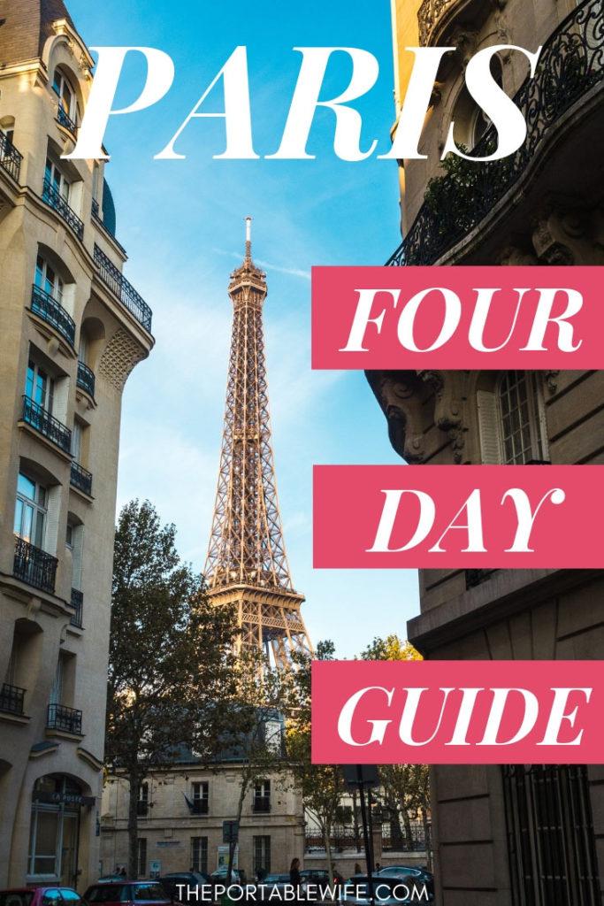 Paris 4 Day Guide
