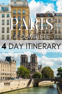 Paris 4 Day Itinerary: A Complete Guide