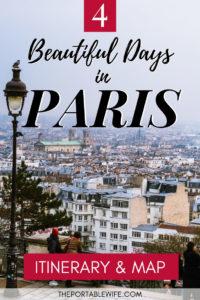 A Beautiful 4 Day Paris Itinerary