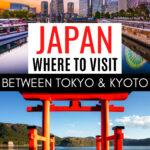 Japan: Where to Visit Between Tokyo and Kyoto - Yokohama skyline and Hakone torii gate
