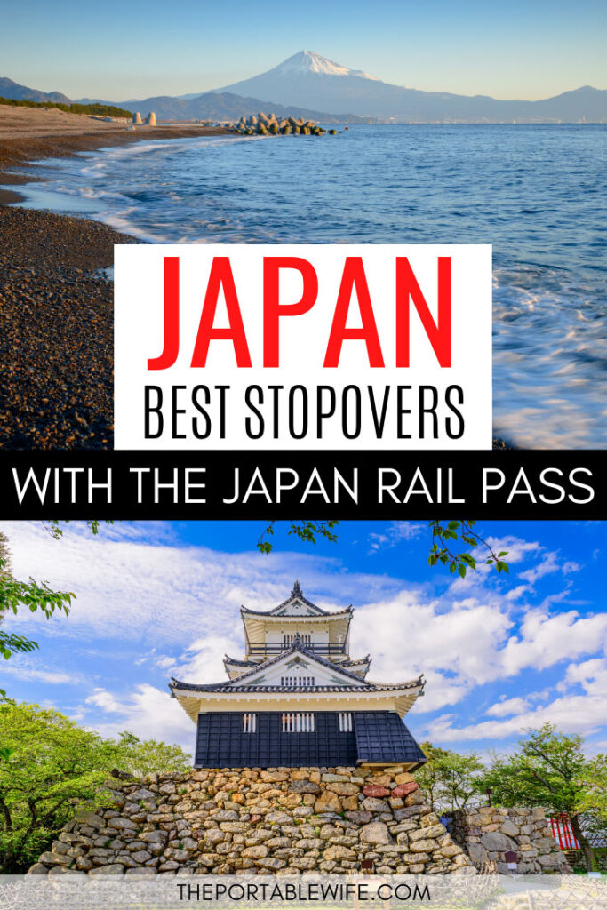 Japan: Best Stopovers With the Japan Rail Pass - Mount Fuji beach view and Hamamatsu castle