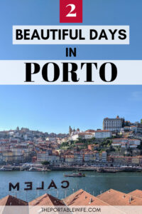 2 Days in Porto Itinerary - view of Porto riverfront