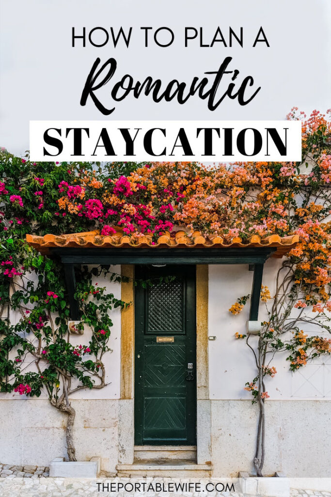 How to plan a romantic staycation ideas for couples - door with pink flowers