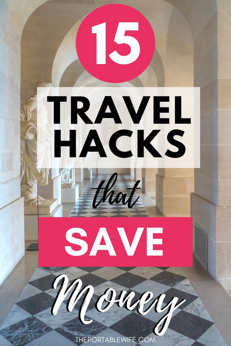 15 Budget Travel Hacks That Save Money While Traveling