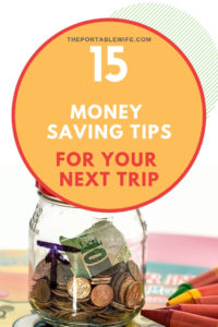 15 money saving tips for your next trip