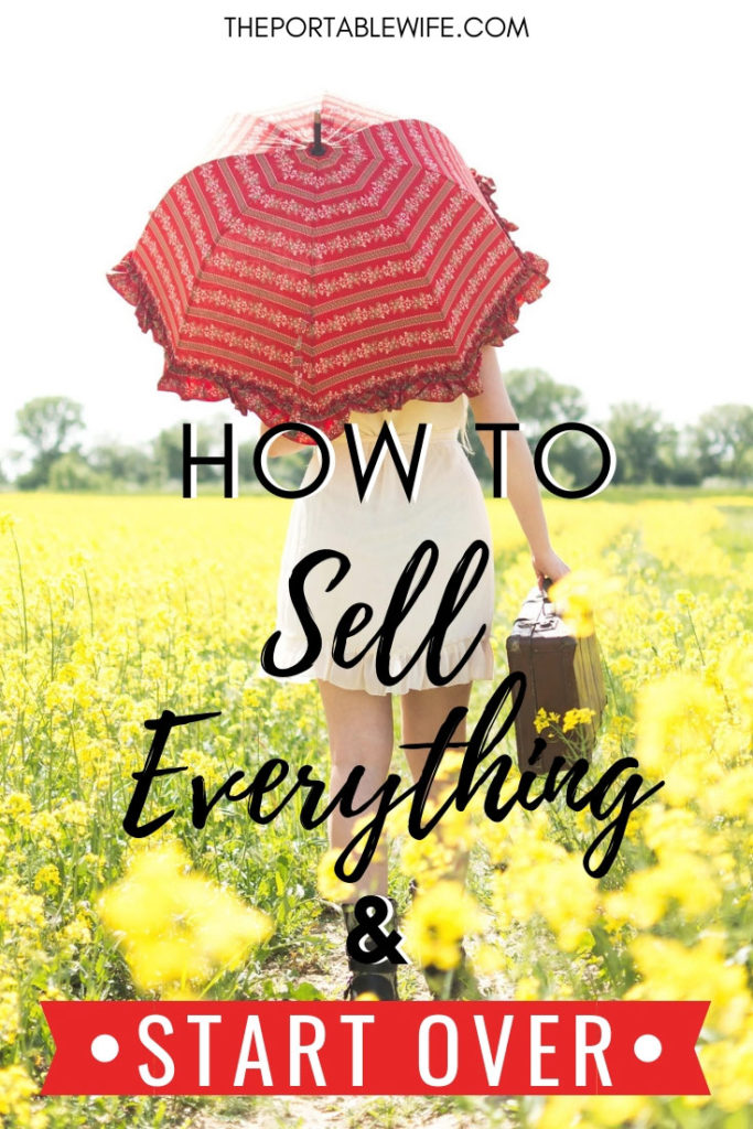 How to Sell Everything and Start Over