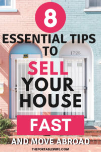 How to Sell Your Home Fast and Move Abroad