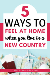 5 ways to feel at home in a new country - travel tickets, currency, and airplane flat lay
