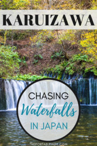 Karuizawa Japan: Chasing Waterfalls at Shiraito Falls
