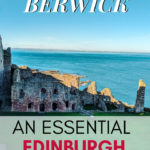 Things to do in North Berwick: An Edinburgh Day Trip