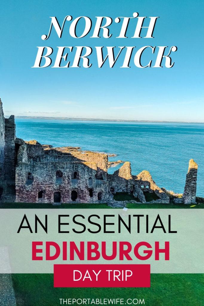 Things to do in North Berwick: An Edinburgh Day Trip