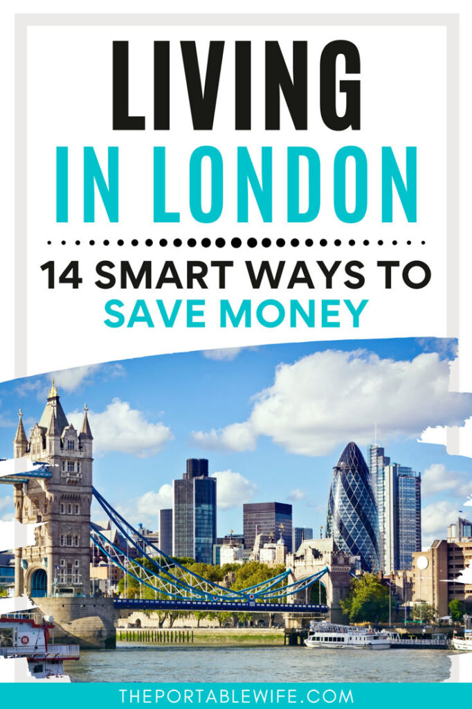 """View of London city skyline, with text overlay - """"Living in London: 14 smart ways to save money""""."""