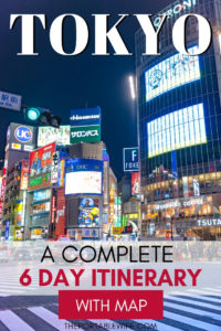 A Complete Tokyo 6 Day Itinerary With Map