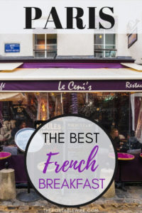 The Best Traditional French Breakfast in Paris