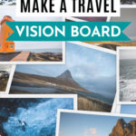 "Collage of printed Iceland travel photos, with text overlay - ""how to make a travel vision board""."