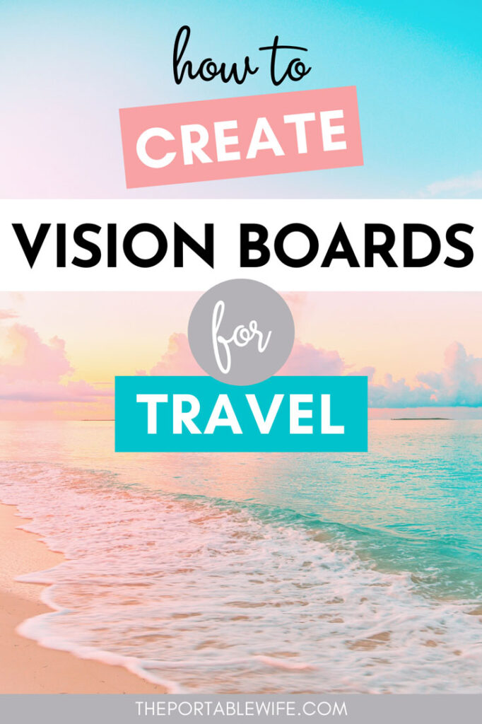 "Pastel beach at sunset, with text overlay - ""how to create vision boards for travel""."