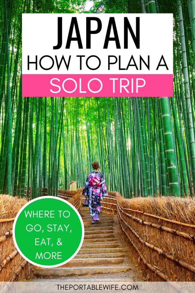 How to plan a solo trip to Japan - woman in bamboo forest