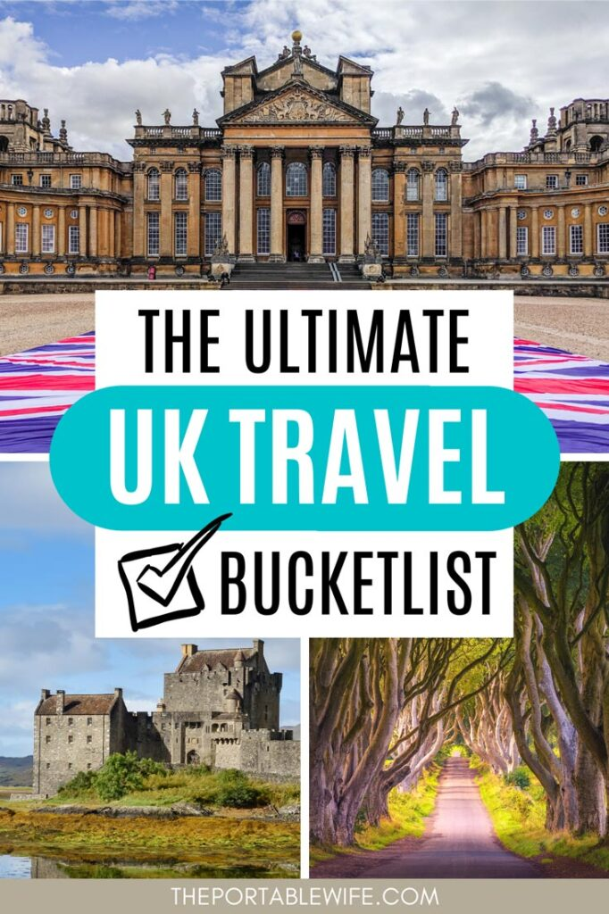 """Collage of palace, castle, and forest, with text overlay - """"The ultimate UK travel bucket list""""."""