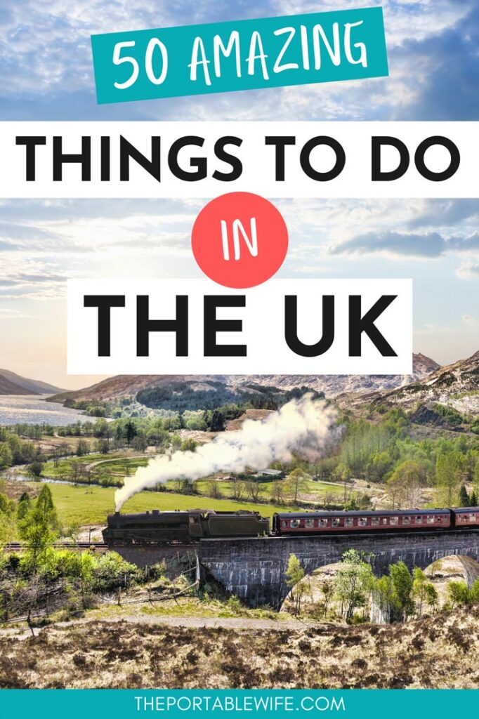 """Steam train crossing stone viaduct in countryside, with text overlay - """"50 amazing things to do in the UK""""."""