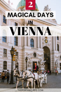 2 Days in Vienna Itinerary - Hofburg Palace and horse carriage
