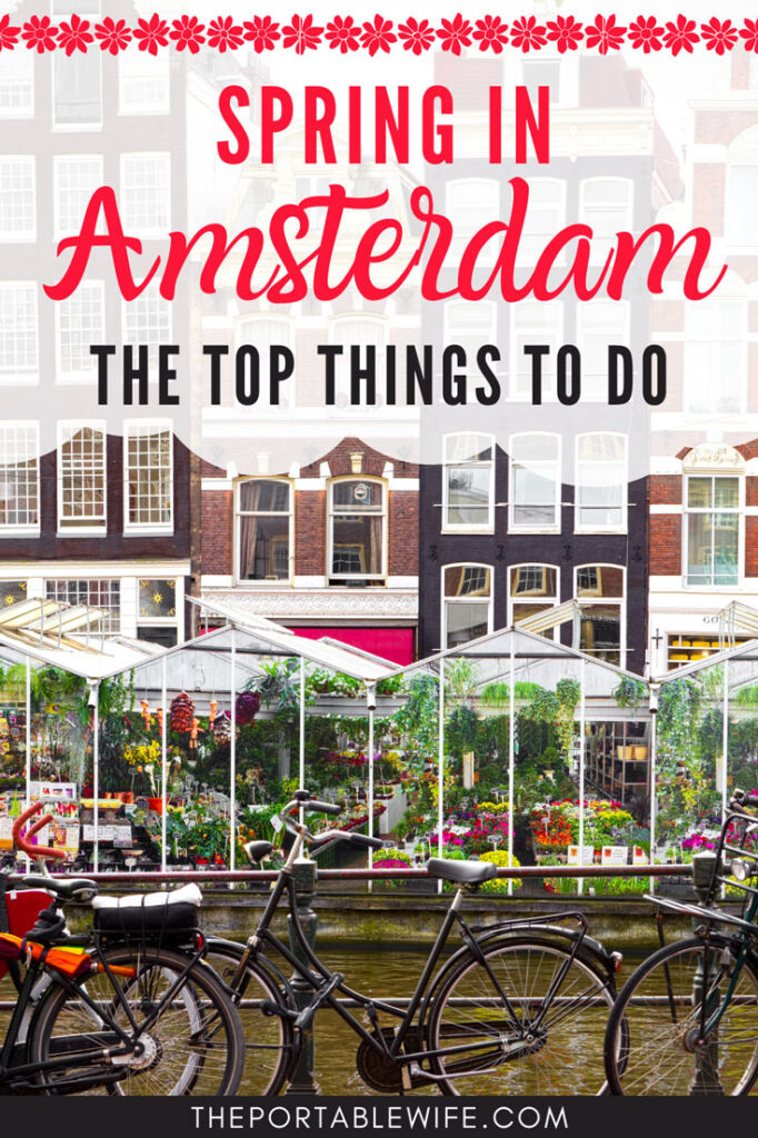 Spring in Amsterdam: The Top Things to Do - tulip market behind row of bikes