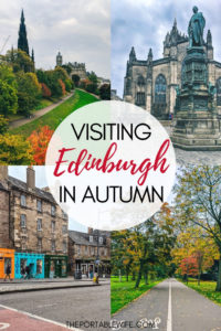 Visiting Edinburgh in Autumn: A Guide to Edinburgh in October