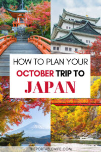 How to plan a trip to Japan in October - collage of Japanese castles, shrines, and bridges