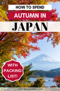 How to spend autumn in Japan - Mount Fuji with autumn tree and lake