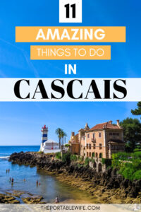 11 Amazing Things to do in Cascais