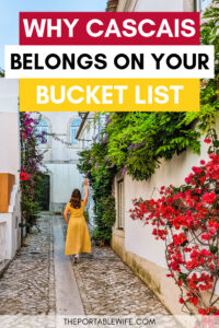 Why Cascais belongs on your bucket list - girl in yellow dress walking down Cascais alley
