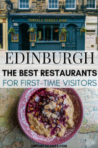 Where to Eat in Edinburgh for First Time Visitors