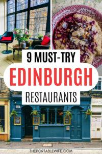9 Must Try Edinburgh Restaurants - collage of bar stools, porridge, and blue pub facade